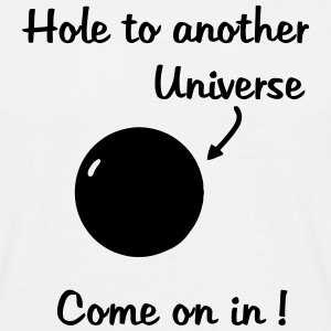 Black Hole - Hole to another Universe T-Shirts - Men's T-Shirt