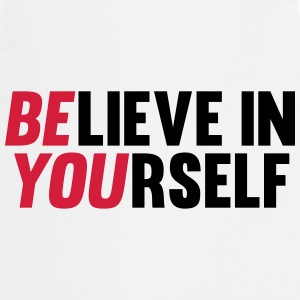Believe in Yourself  Aprons - Cooking Apron