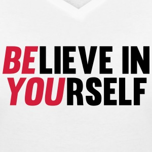 Believe in Yourself Tee shirts - T-shirt col V Femme