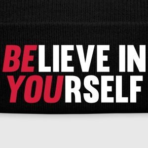 Believe in Yourself Caps & Hats - Winter Hat