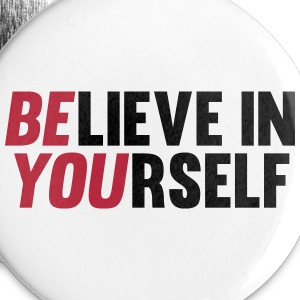 Believe in Yourself Buttons & badges - Buttons/Badges lille, 25 mm