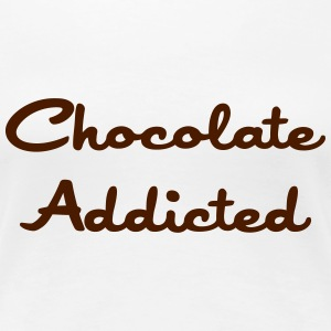 Chocolate Addicted Tee shirts - T-shirt Premium Femme