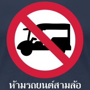 NO Tuk-Tuk Taxi Sign T-Shirts - Women's Premium T-Shirt