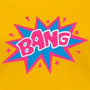 BANG, comic speech bubble, cartoon, word balloon Magliette - Maglietta Premium da donna