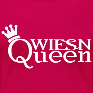 Wiesn Queen T-Shirts - Frauen Premium T-Shirt