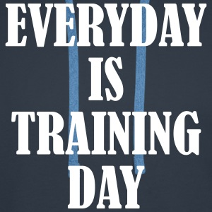 Everyday is Training Day Pullover & Hoodies - Männer Premium Hoodie