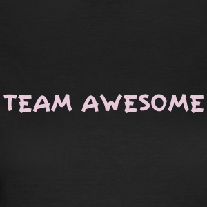 Team Awesome Camisetas - Camiseta mujer