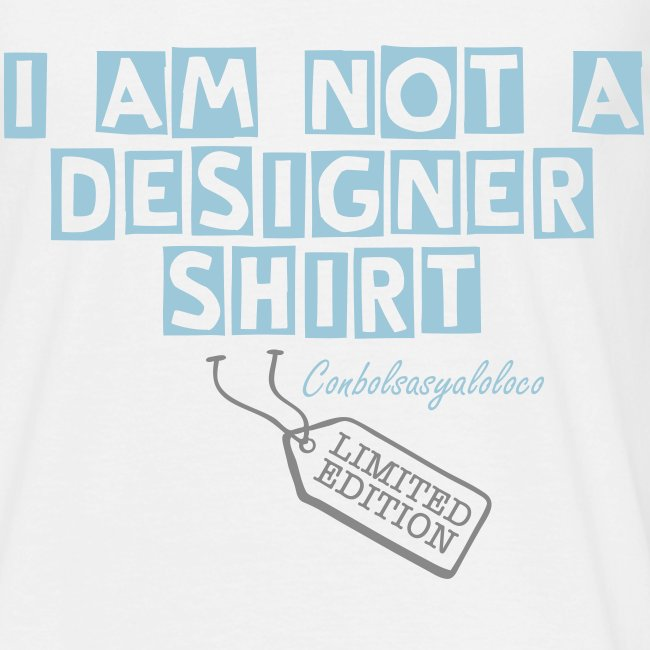 Not a designer shirt