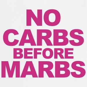 No Carbs Before Marbs  Aprons - Cooking Apron