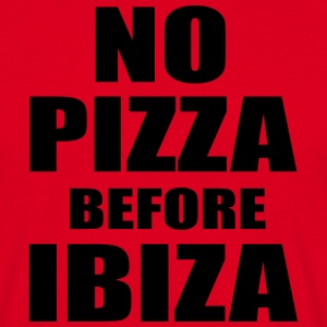 No Pizza Before Ibiza T-Shirts - Men's T-Shirt