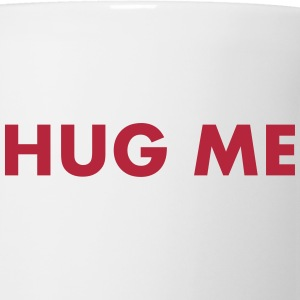 Hug Me Bottles & Mugs - Mug