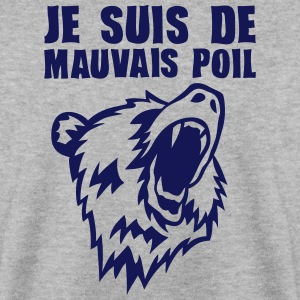 je suis de mauvais poil ours expression Sweat-shirts - Sweat-shirt Homme