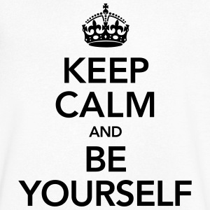 Keep Calm And Be Yourself T-Shirts - Men's V-Neck T-Shirt