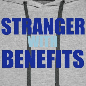 Stranger With Benefits Pullover & Hoodies - Männer Premium Hoodie
