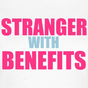Stranger With Benefits T-Shirts - Frauen T-Shirt