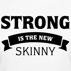 Blanco Strong Is The New Skinny Camisetas - Camiseta ecológica mujer