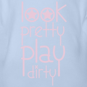 Look Pretty Play Dirty Shirts - Organic Short-sleeved Baby Bodysuit