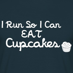 I Run So I Can Eat Cupcakes T-Shirts
