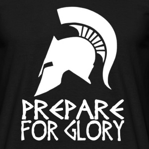 Sparta Prepare For Glory - Men's T-Shirt
