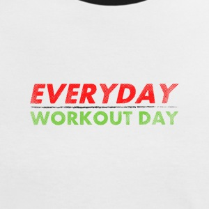 Everyday Workout Day | Washed Out Style T-Shirts - Women's Ringer T-Shirt