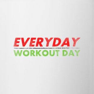 Everyday Workout Day | Washed Out Style Bottiglie e tazze - Tazza