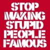Stop Making Stupid People Famous T-shirts - Herre premium T-shirt