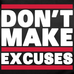 Don't Make Excuses Borse & zaini - Borsa sportiva