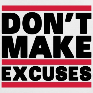 Don't Make Excuses T-shirts - Vrouwen contrastshirt