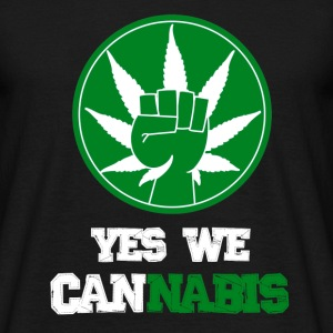 Yes we cannabis T-Shirts - Men's T-Shirt