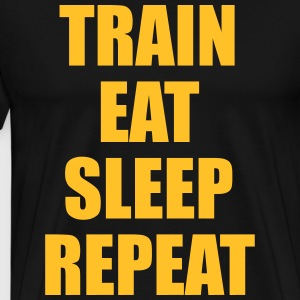 Train Eat Sleep Repeat Tee shirts - T-shirt Premium Homme