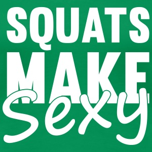 Squats Make Sexy T-shirts - Vrouwen Premium T-shirt