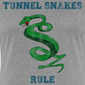 Tunnel Snakes Rule - Women's Premium T-Shirt
