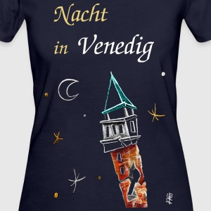 Nacht in Venedig - Night in Venice - Frauen Bio-T-Shirt