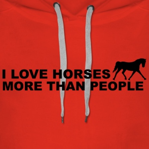 I Love Horses More Than People Sweaters - Vrouwen Premium hoodie