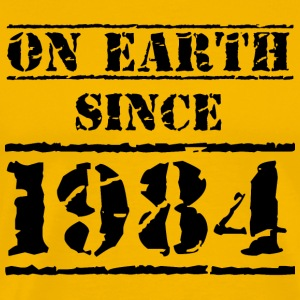 on earth since 1984 Geburtstag Birthday T-Shirts - Männer Premium T-Shirt