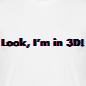 Look, I'm In 3D T-shirts - Herre-T-shirt