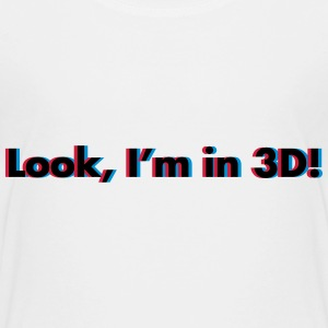 Look, I'm In 3D Shirts - Teenage Premium T-Shirt