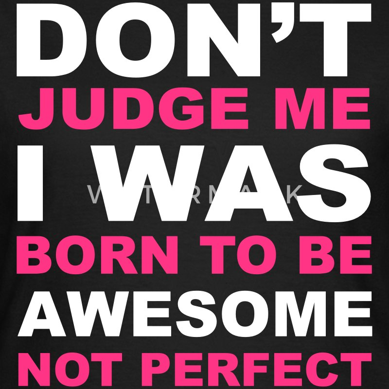 Don't Judge Me  Tee shirts - T-shirt Femme