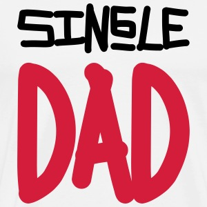 Single Dad Tee shirts - T-shirt Premium Homme