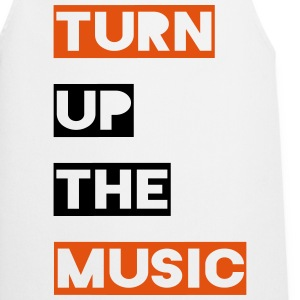 Turn up the music  Aprons - Cooking Apron