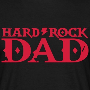 hard rock dad papa T-Shirts - Männer T-Shirt