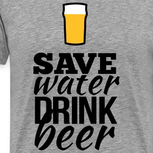 save water drink beer T-Shirts - Men's Premium T-Shirt