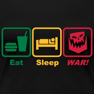 eat sleep war 3c T-Shirts - Women's Premium T-Shirt