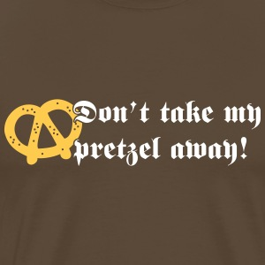 Don't take my pretzel away! T-shirts - Herre premium T-shirt