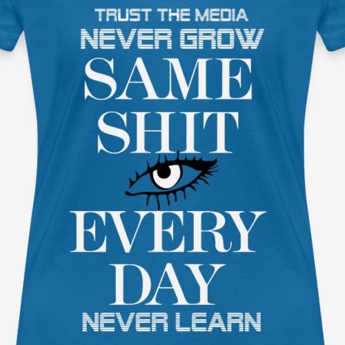 Auge T-Shirt - Vertrau den Medien