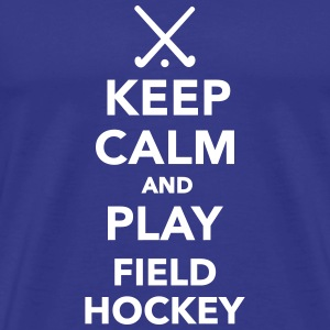Keep calm and play Field hockey T-Shirts - Männer Premium T-Shirt