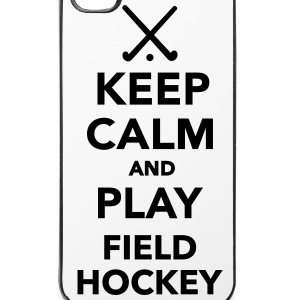 Keep calm and play Field hockey Handy & Tablet Hüllen - iPhone 4/4s Hard Case