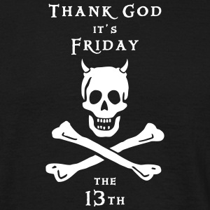 ~ Thank god it´s Friday 13th ~ T-Shirts - Männer T-Shirt