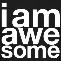 I AM Awesome Tee shirts