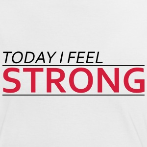 Today I Feel Strong Tee shirts - T-shirt contraste Femme